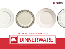 Dinnerware:Commercial Foodservice & Restaurant Tabletop Resource Guides: Flatware, Dinnerware and Glassware